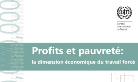 BIT — Profits et pauvreté: la dimension économique du travail forcé