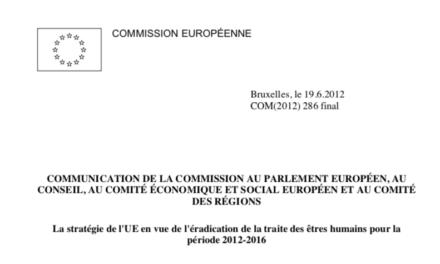 COMMISSION EUROPÉENNE — La stratégie de l'UE en vue de l'éradication de la traite des êtres humains pour la période 2012–2016