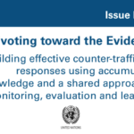 Pivoting toward the Evidence: Building effective counter-trafficking responses using accumulated knowledge and a shared approach to monitoring, evaluation a