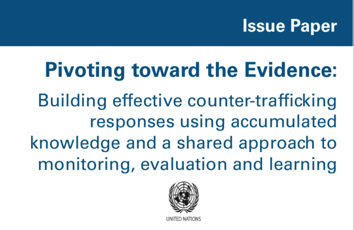 Pivoting toward the Evidence: Building effective counter-trafficking responses using accumulated knowledge and a shared approach to monitoring, evaluation and learning