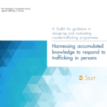 A Toolkit for guidance in designing and evaluating counter-trafficking programmes –  Harnessing accumulated knowledge t