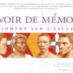 DEVOIR DE MEMOIRES – LE TRIOMPHE SUR L'ESCLAVAGE