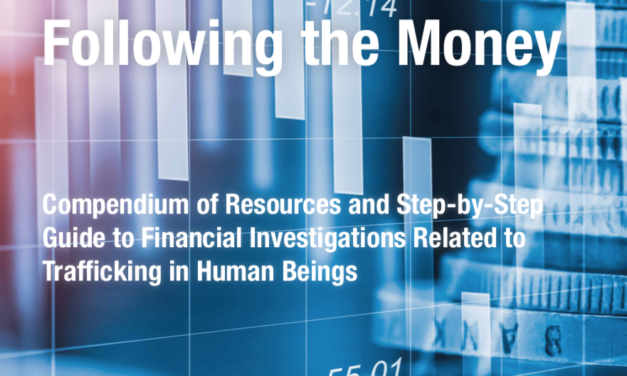 Following the Money Compendium of Resources and Step-by-Step Guide to Financial Investigations Related to Trafficking in Human Beings