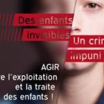 Agir contre l'exploitation et la traite des enfants !