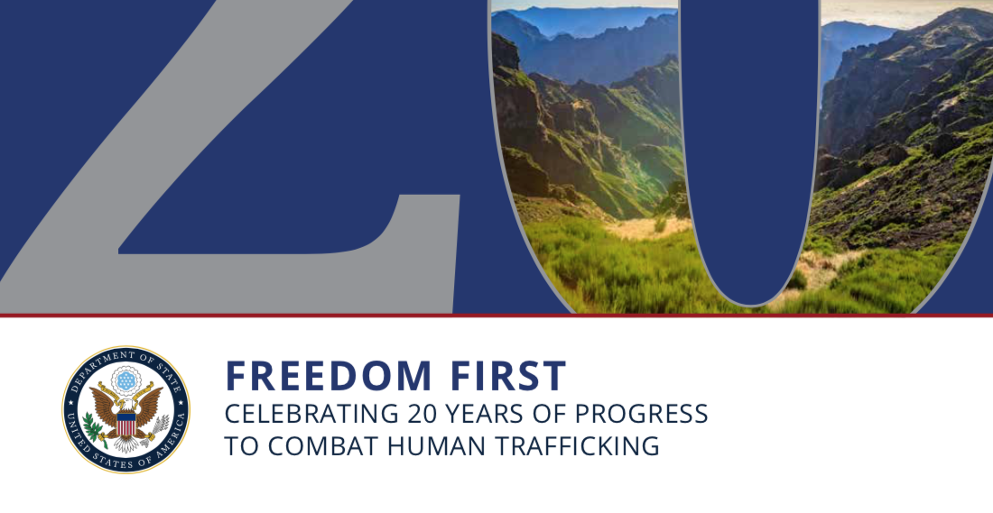 FREEDOM FIRST CELEBRATING 20 YEARS OF PROGRESS TO COMBAT HUMAN TRAFFICKING