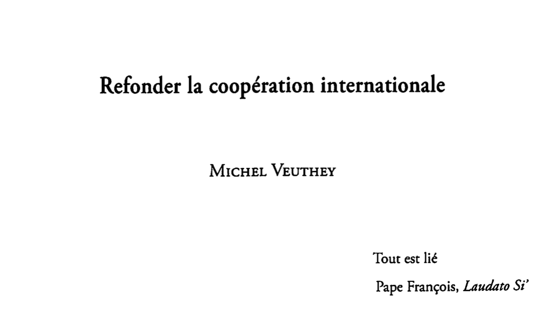 """""""Refonder la coopération internationale"""" – Prof. Michel Veuthey – AIESC août 2018"""
