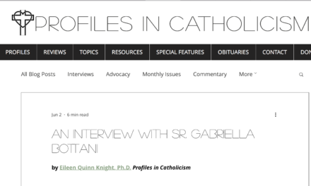 An Interview with Sr. Gabriella Bottani – by Eileen Quinn Knight, Ph.D.