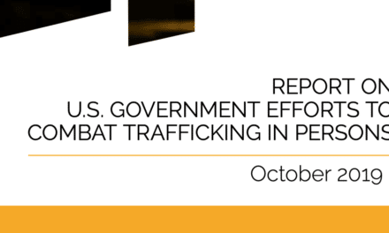REPORT ON U.S. GOVERNMENT EFFORTS TO COMBAT TRAFFICKING IN PERSONS 2019