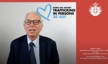WORLD DAY AGAINST HUMAN TRAFFICKING – Geneva, 30 July 2020 – Message from Michel Veuthey, Ambassador of the Order of Malta to monitor and combat trafficking in persons