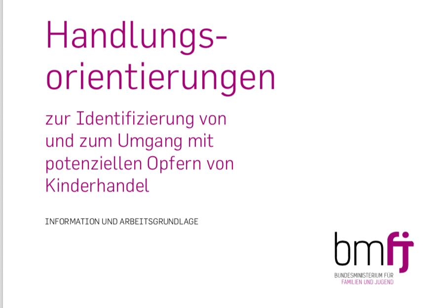 Handlungs orientierungen zur Identifizierung von und zum Umgang mit potenziellen Opfern von Kinderhandel