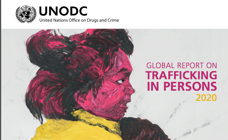 UNODC — Global Report on Trafficking in Persons 2020