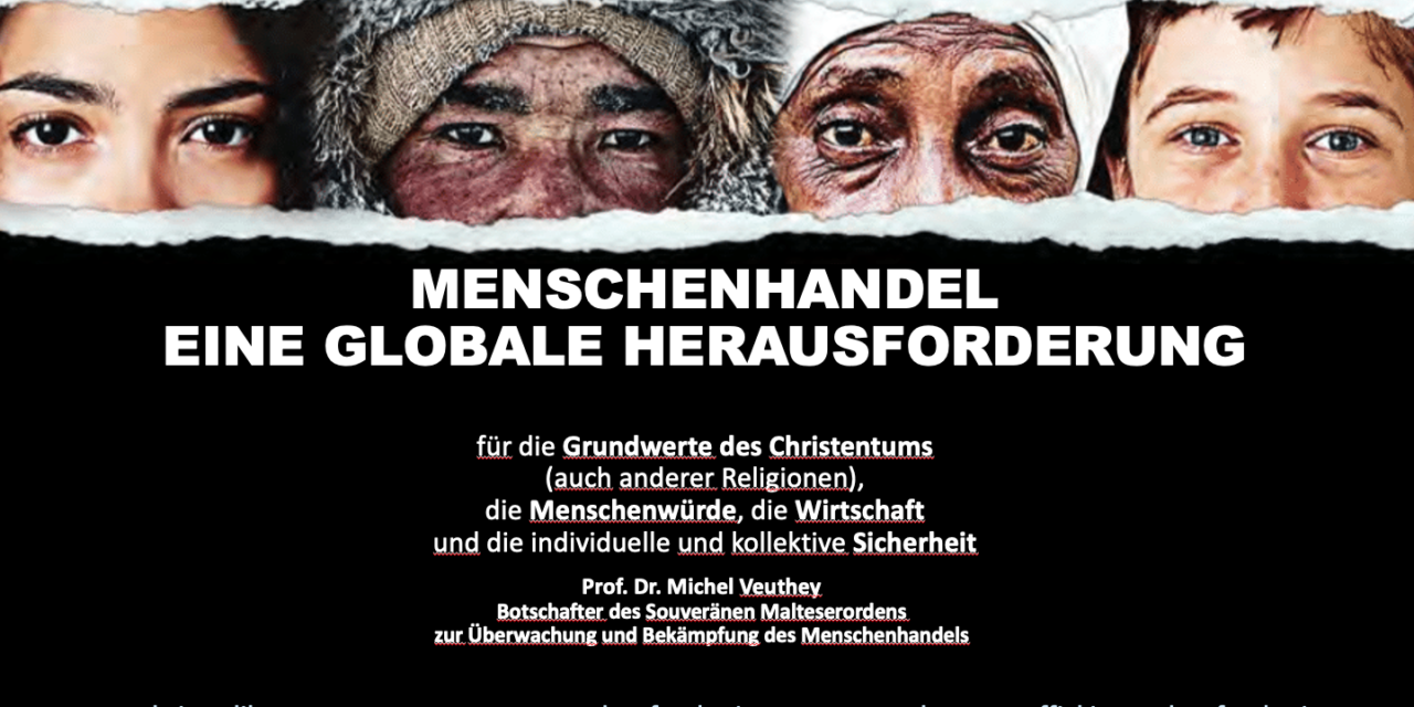HUMAN TRAFFICKING A GLOBAL CHALLENGE — Presentation to the Austrian Bishops on 8 March2021