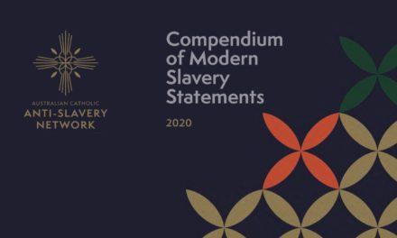 COMPENDIUM OF MODERN SLAVERY STATEMENTS 2020 — AUSTRALIAN CATHOLIC ANTI-SLAVERY NETWORK