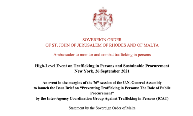 """High-Level Event on Trafficking in Persons and Sustainable Procurement New York, 26 September 2021 An event in the margins of the 76th session of the U.N. General Assembly  to launch the Issue Brief on """"Preventing Trafficking in Persons: The Role of Public Procurement"""" by the Inter-Agency Coordination Group Against Trafficking in Persons (ICAT)"""