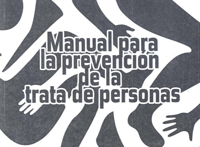 MANUAL DE PREVENCION DE LA TRATA DE PERSONAS : MEXICO