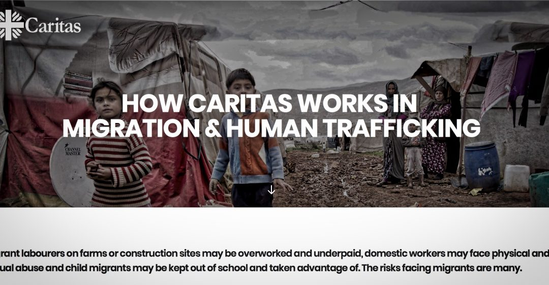 How CARITAS works in migration & Human Trafficking?