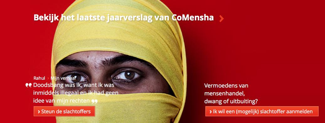 NETHERLANDS — Welkom op de website van CoMensha. Wij zijn het landelijke, onafhankelijke coördinatie- en expertisecentrum dat aard en omvang van mensenhandel in beeld brengt.
