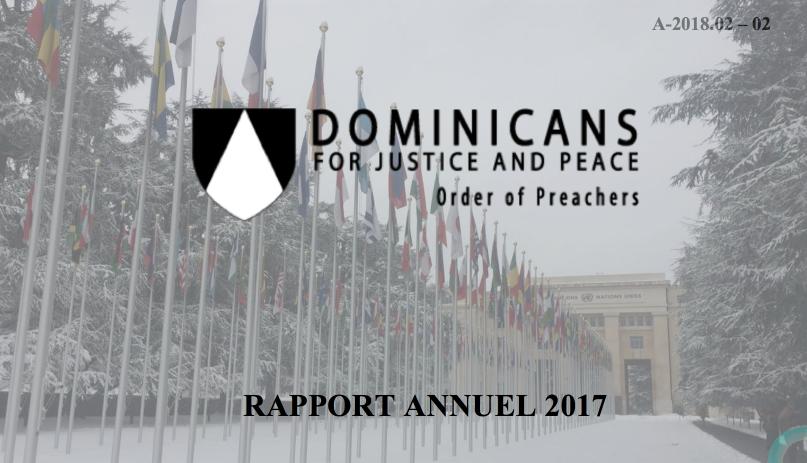 Dominicains pour Justice et Paix (Ordre des prêcheurs) — RAPPORT ANNUEL 2017