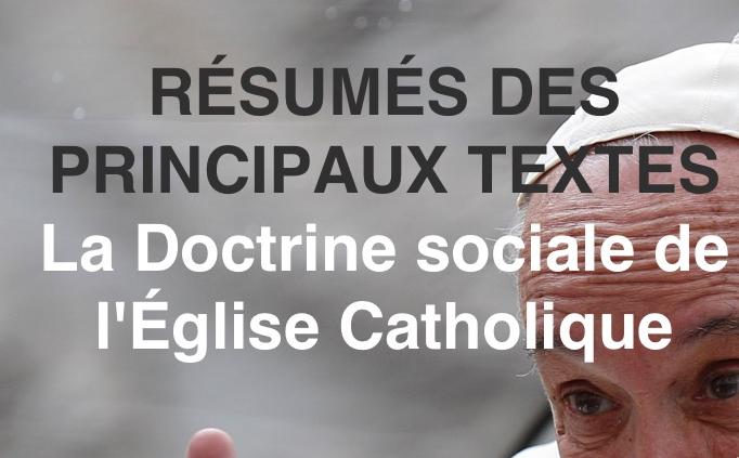 UNE TROISIEME VOIE POUR LE FUTUR : RÉSUMÉ DES 14 TEXTES PRINCIPAUX DE LA DOCTRINE SOCIALE DE L'EGLISE CATHOLIQUE