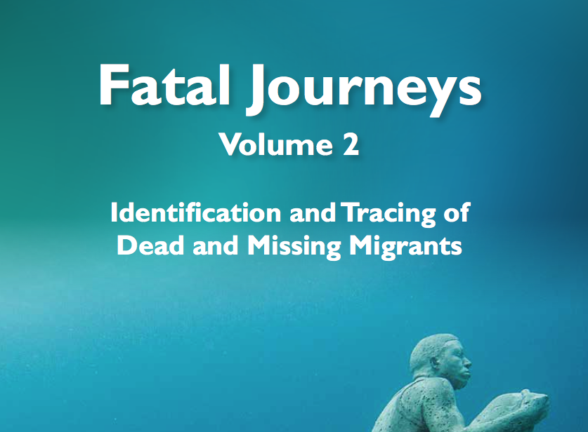 OIM — Fatal Journeys Volume 2: Identification and tracing of dead and missing migrants —2016