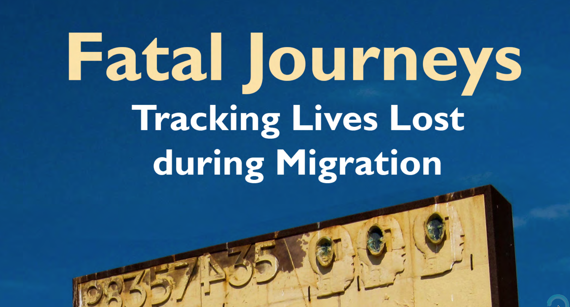 OIM — Fatal Journeys — VOLUME 1 — Tracking Lives Lost during Migration (Edited by Tara Brian and Frank Laczko) —2015