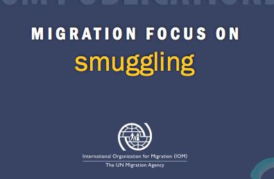OIM — Migration Focus on Smuggling —2018