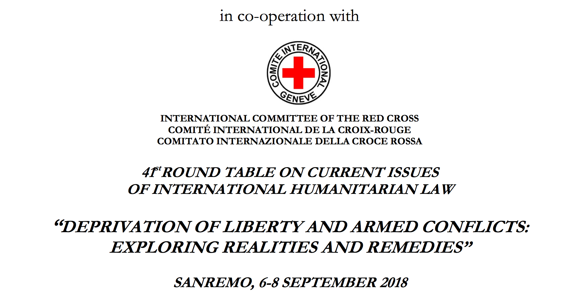"""DEPRIVATION OF LIBERTY AND ARMED CONFLICTS: EXPLORING REALITIES AND REMEDIES""""  SANREMO, 6–8 SEPTEMBER 2018 — INTERNATIONAL INSTITUTE OF HUMANITARIAN LAW"""