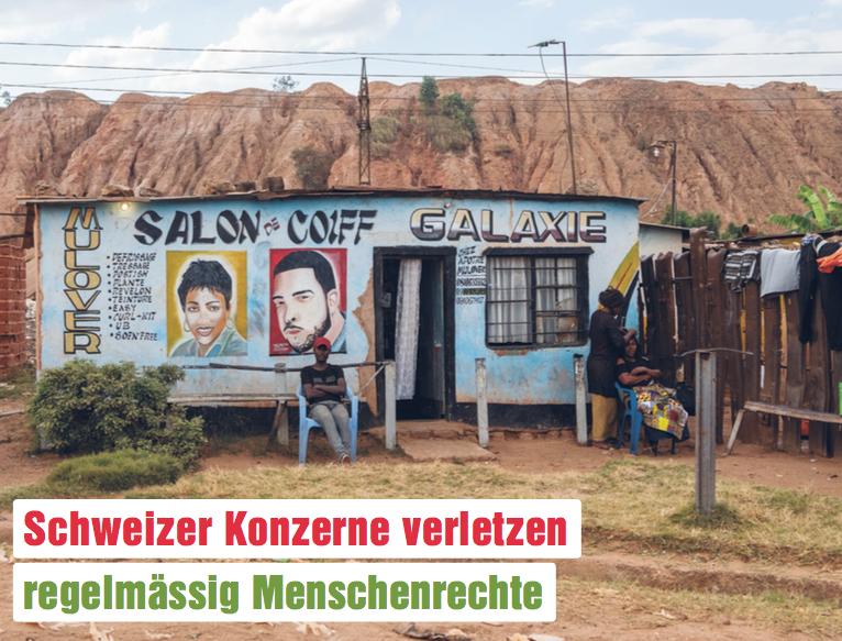 SCHWEIZ 13 SEPT. 18 — Fast einmal pro Monat ist ein Schweizer Konzern im Ausland in die Verletzung von Menschen rechten oder Umweltstandards verwickelt: Eine Analyse von Brot für alle und Fastenopfer zählte in den letzten sechs Jahren mindestens 64 solcher Vorfälle, die auf das Konto von 32 Schweizer Unternehmen gingen