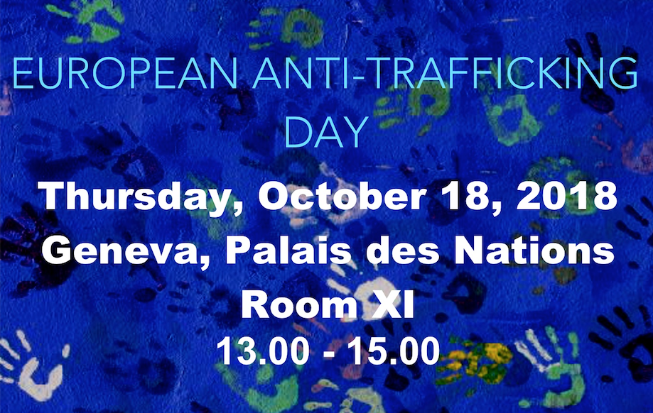 EUROPEAN ANTI-TRAFFICKING DAY SIDE EVENT AT UN GENEVA — 18 OCTOBER 2018: Slavery is developing at levels unknown in previous centuries — PANEL DISCUSSION