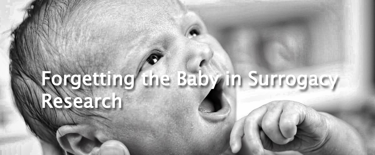 """The Center for Bioethics and Culture: """"Myth-Busting"""" or Misguided? Forgetting the Baby in Surrogacy Research"""